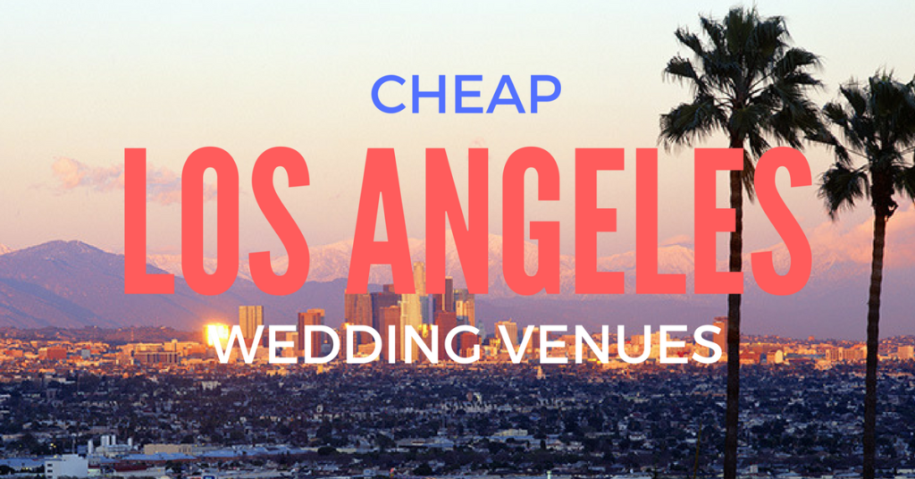 los angeles affordable wedding venues