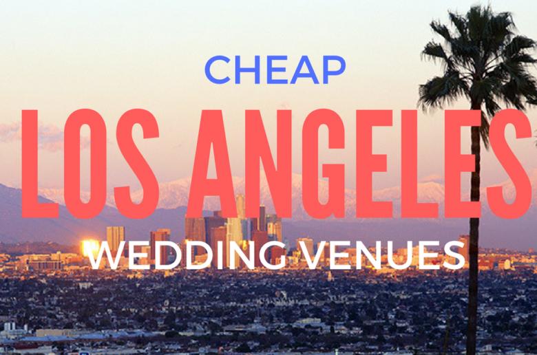 Cheap Wedding Venues in Los Angeles